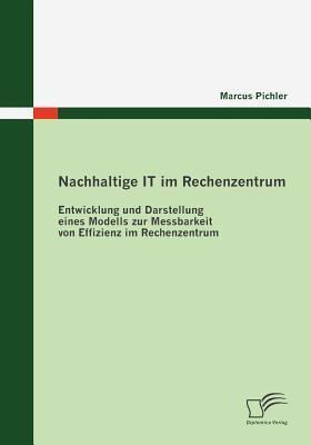 Nachhaltige It Im Rechenzentrum  by  Marcus Pichler