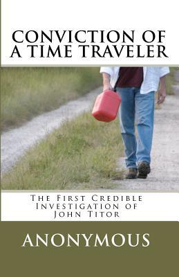 Conviction of a Time Traveler: 1 Anonymous