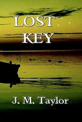 Lost Key  by  J.M. Taylor