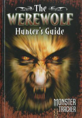 The Werewolf Hunters Guide Ursula Lestrade
