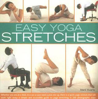 Easy Yoga Stretches Mark   Evans