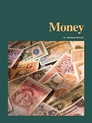 Money  by  Abraham Resnick