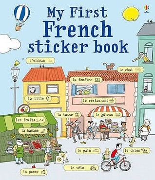 My First French Sticker Book Sue Meredith