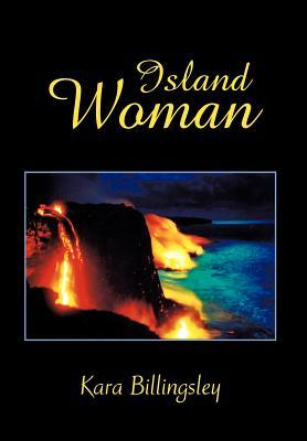 Island Woman  by  Kara Billingsley