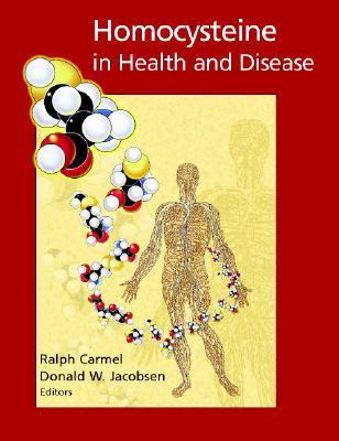 Homocysteine in Health and Disease Donald W. Jacobsen
