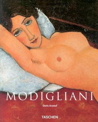 Amedeo Modigliani, 1884-1920: The Poetry of Seeing Doris Krystof