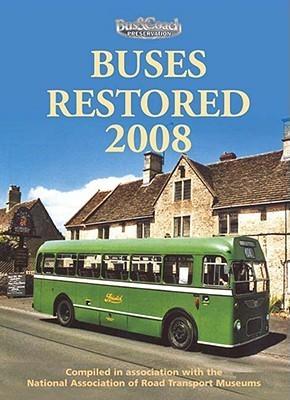 Buses Restored 2008 Ian Allan Publishing