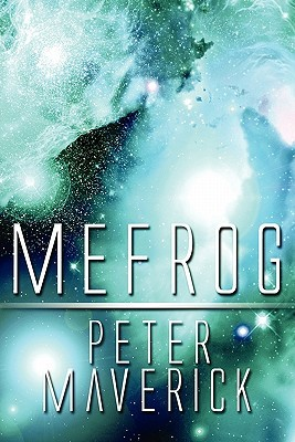 Mefrog  by  Peter Maverick