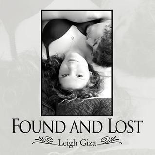 Found and Lost Leigh Giza