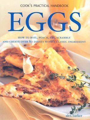 Eggs Alex Barker