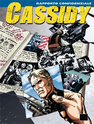 Cassidy n. 12: Rapporto confidenziale Pasquale Ruju