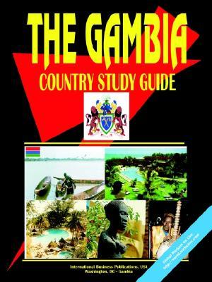 Gambia Country Study Guide  by  USA International Business Publications