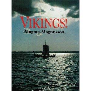 Vikings!  by  Magnus Magnusson