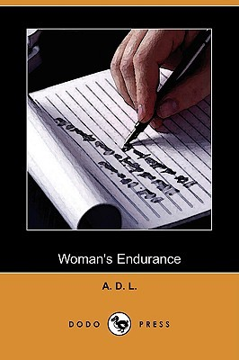 Womans Endurance  by  August D. Luckhoff