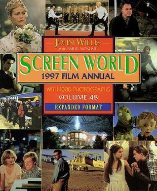 Screen World:1997 Film Annual: Volume 48 Expanded Format  by  John Willis