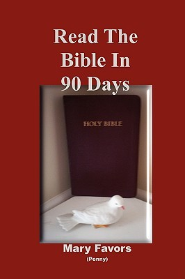 Read the Bible in 90 Days  by  Mary Favors