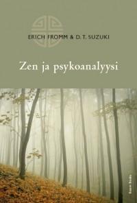 Zen ja psykoanalyysi  by  Erich Fromm