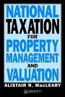 National Taxation for Property Management and Valuation A. Macleary