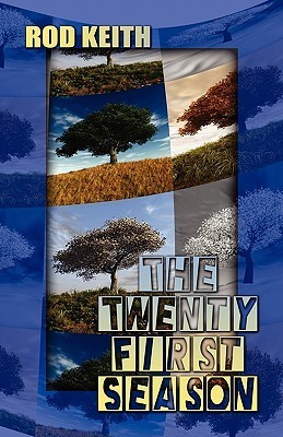 The Twenty First Season Rod Keith