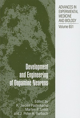 Development and Engineering of Dopamine Neurons  by  Jeroen R. Pasterkamp