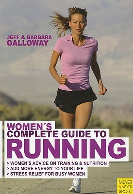 Womans Complete Guide to Running Jeff Galloway