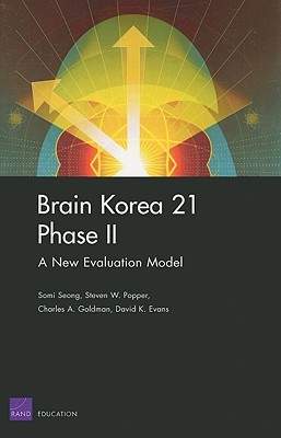 Brain Korea 21 Phase II: A New Evaluation Mode  by  Somi Seong