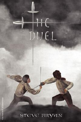 The Duel: A Spiritual Fight Between Immoveable Object (Fundamentalism and Irresistible Force Steve Bryan