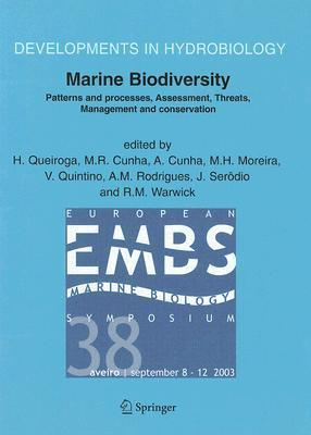 Marine Biodiversity: Patterns and Processes, Assessment, Threats, Management and Conservation H. Queiroga