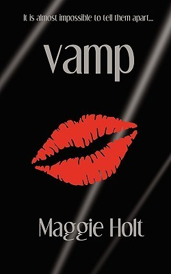 Vamp  by  Maggie Holt
