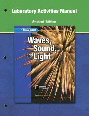 Waves, Sound, and Light Laboratory Activites Manual McGraw-Hill Publishing