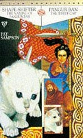Shape-shifter, The naming of Pangur Ban & Pangur Ban, The white cat  by  Fay Sampson