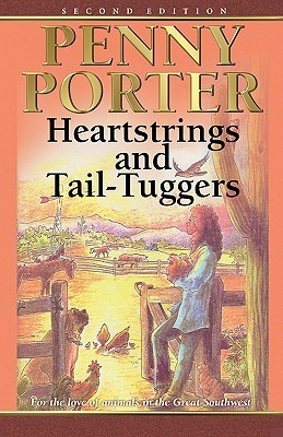 Heartstrings and Tail-Tuggers Penny Porter