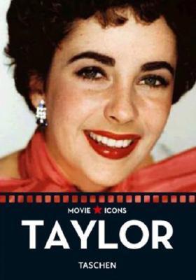 Elizabeth Taylor  by  Taschen