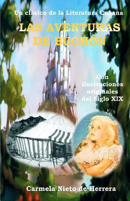 Las Aventuras de Buchon  by  Carmela Nieto De Herrera