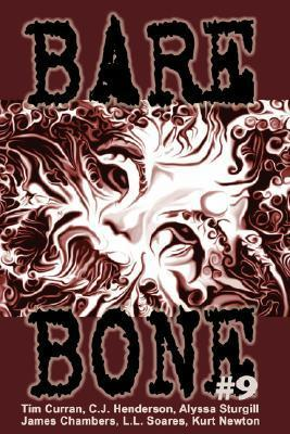 Bare Bone #9  by  Kevin L. Donihe