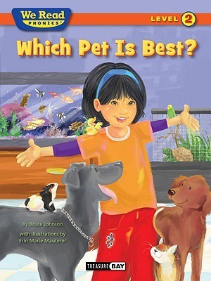 We Read Phonics-Which Pet Is Best?  by  Bruce   Johnson