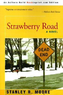 Strawberry Road Stanley R. Moore