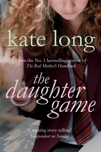 The Daughter Game Kate Long