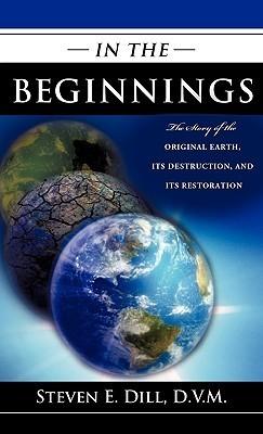 In the Beginnings  by  Steven E. Dill