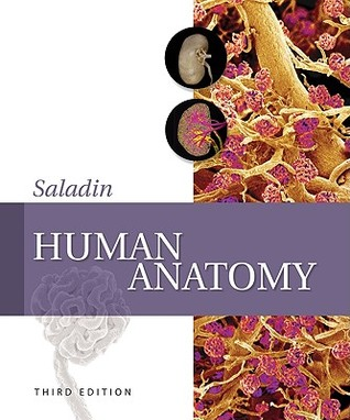 Human Anatomy with Connect Plus Access Card  by  Kenneth Saladin
