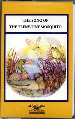 The Song of the Teeny-Tiny Mosquito (Stories for the Telling (Audio)) Alma Flor Ada