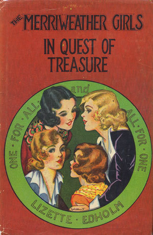 The Merriweather Girls In Quest of Treasure (The Merriweather Girls, #3) Lizette M. Edholm