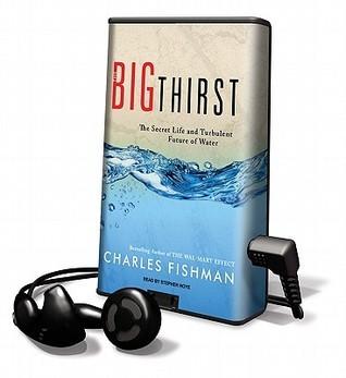 The Big Thirst Charles Fishman