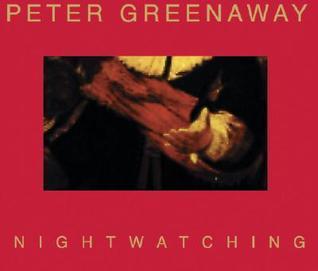 Nightwatching  by  Peter Greenaway