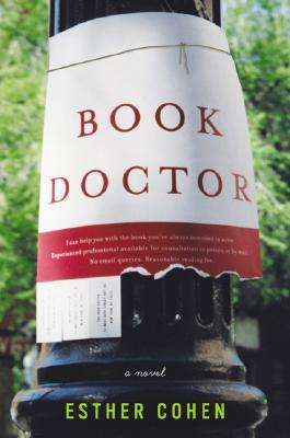 Book Doctor: A Novel  by  Esther Cohen