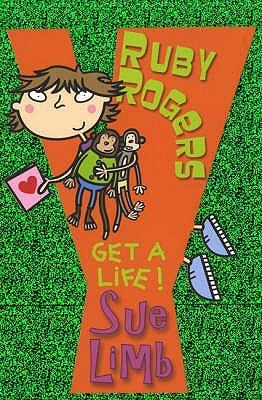 Ruby Rogers: Get A Life! Sue Limb