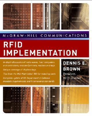 Rfid Implementation  by  Dennis Brown