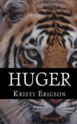 Huger  by  Kristi Ericson