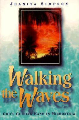 Walking the Waves  by  Juanita Simpson
