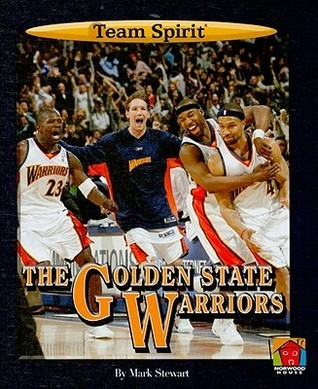 The Golden State Warriors Mark Stewart